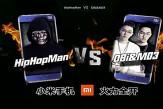《#中國有嘻哈》 #HipHopMan VS #OBi&MO3