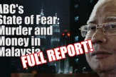 ABC's State of Fear: Murder & Money in Malaysia (FULL REPORT!)