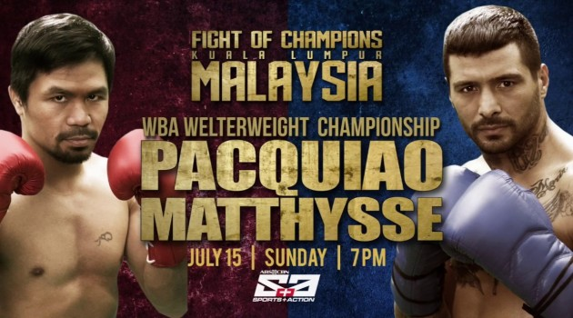 Fight of Champions #Malaysia (#Manny #Pacquiao VS #Lucas #Matthysse) July 15, 2018 @ 7:00 am #Axiata Arena Astro 801,811 live@8am