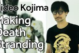 #DeathStranding: Inside #Kojima Production
